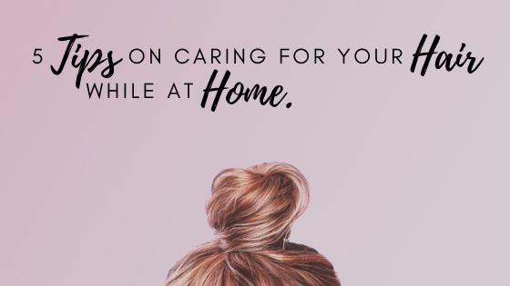 caring for hair at home